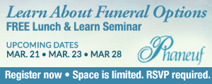 Phaneuf Funeral Homes Lunch & Learn Seminar